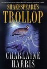 Shakespeare's Trollop (Lily Bard, Bk 4)