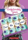 Confectionately Yours 1 Save the Cupcake