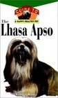 The Lhasa Apso : An Owner's Guide to a Happy Healthy Pet (Happy Healthy Pet)