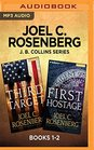 Joel C Rosenberg J B Collins Series Books 1-2 The Third Target  The First Hostage