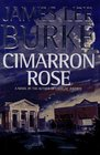 Cimarron Rose (Billy Bob Holland, Book 1)