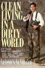 Clean Living in a Dirty World (Dialog)