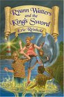 Ryann Watters And The King's Sword (The Annals of Aeliana)