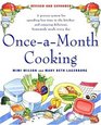 Once-a-Month Cooking, Revised Edition : A Proven System for Spending Less Time in the Kitchen and Enjoying Delicious, Homemade Meals Every Day