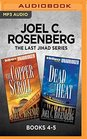 Joel C Rosenberg The Last Jihad Series Books 4-5 The Copper Scroll  Dead Heat