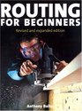 Routing for Beginners Revised and Expanded Edition