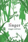Linger (Wolves of Mercy Falls, Bk 2)