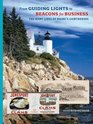 From Guiding Lights to Beacons for Business The Many Lives of Maine's Lighthouses