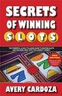 Secrets of Winning Slots Secrets of Winning Slots Rev
