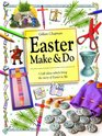 Easter Make and Do Craft Ideas Which Bring the Story of Easter to Life