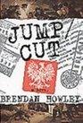 Jump/cut A novel