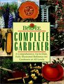 Burpee Complete Gardener   A Comprehensive Up-To-Date Fully Illustrated Reference For Gardeners At all Levels