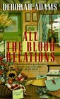 All the Blood Relations (Jesus Creek Mystery)