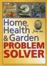 Home Health  Garden Problem Solver