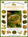 Farmhouse Cooking the Definitive Cooks C