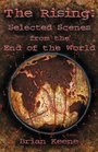 The Rising: Selected Scenes From The End Of The World