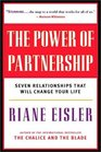 The Power of Partnership Seven Relationships That Will Change Your Life