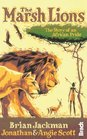 The Marsh Lions The Story of an African Pride
