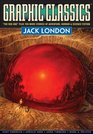 Graphic Classics Volume 5 Jack London - 2nd Edition