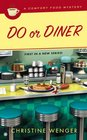 Do or Diner (Comfort Food, Bk 1)