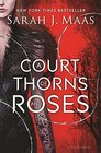 A Court of Thorns and Roses (Court of Thorns and Roses, Bk 1)