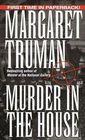 Murder in the House (Capital Crimes, Bk 14)