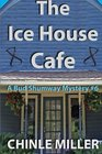 The Ice House Cafe