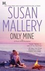 Only Mine (Fool's Gold, Bk 4)