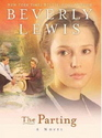 The Parting (The Courtship of Nellie Fisher, Bk 1) (Large Print)