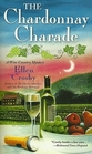 The Chardonnay Charade (Wine Country, Bk 2)