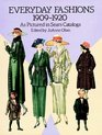 Everyday Fashions 19091920 as Pictured in Sears Catalogs