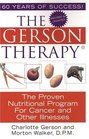 The Gerson Therapy The Amazing Nutritional Program for Cancer and Other Illnesses