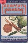 Planetary Planting