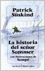 La historia del senor Sommer/ The story of Mr Sommer