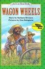 Wagon Wheels (An I Can Read Book)