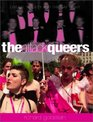 The Attack Queers: Liberal Society and the Gay Right