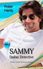 Sammy Dallas Detective Book 1 of the Sammy Series
