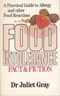 Food Intolerance Fact and Fiction