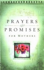Prayers  Promises for Mothers