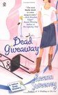 Dead Giveaway  (Yellow Rose, Bk 3)