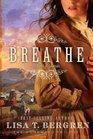 Breathe: A Novel of Colorado (Homeward, Bk 1)