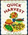 Quick Harvest A Vegetarian's Guide to Microwave Cooking