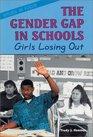 The Gender Gap in Schools Girls Losing Out