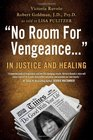 No Room For Vengeance In Justice and Healing