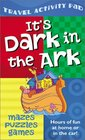 It's Dark in the Ark Travel Activity Pad Hours of Fun at Home or in the Car