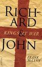 Richard and John Kings at War
