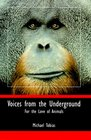 Voices from the Underground For the Love of Animals