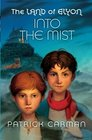 The Land of Elyon book 4 Into the Mist