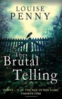 The Brutal Telling (Chief Inspector Gamache, Bk 5)