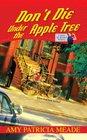 Don't Die Under the Apple Tree (Rosie the Riveter, Bk 1)